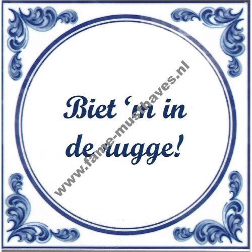 Tegeltje Deventer dialect -  Biet m in de rugge blauw-wit